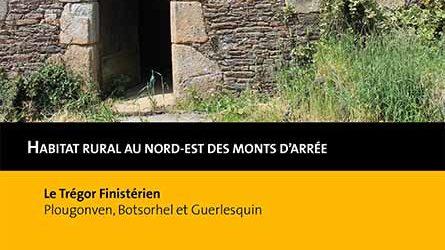 Inventaire du patrimoine bâti : le nord est des monts d'Arrée
