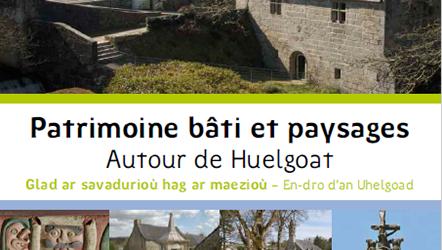 Patrimoine bâti et paysages : autour de Huelgoat