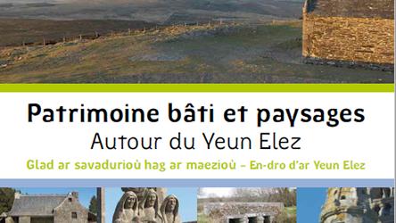 Patrimoine bâti et paysages : autour du Yeun Elez
