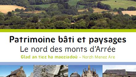 Patrimoine bâti et paysages : le nord des monts d'Arrée